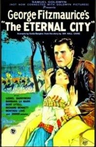 THE ETERNAL CITY, QUANDO HOLLYWOOD ELOGIAVA BENITO MUSSOLINI. AMERICA GIA' AMBIGUA COI DITTATORI
