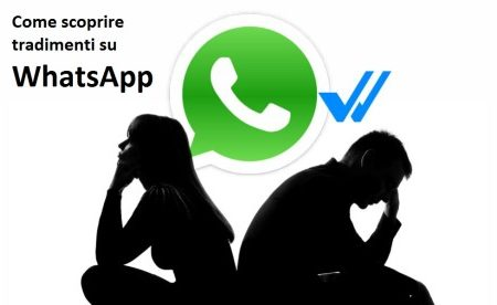 WhatsApp, come scoprire se partner tradisce e tradimenti